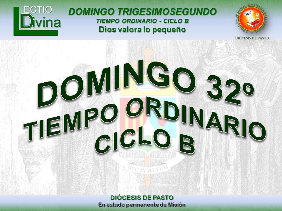 DOMINGO 32º TIEMPO ORDINARIO CICLO B