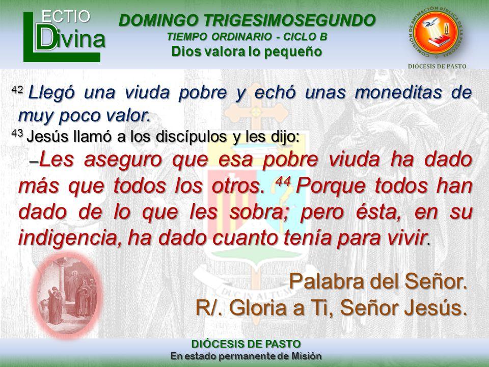 R/. Gloria a Ti, Señor Jesús.