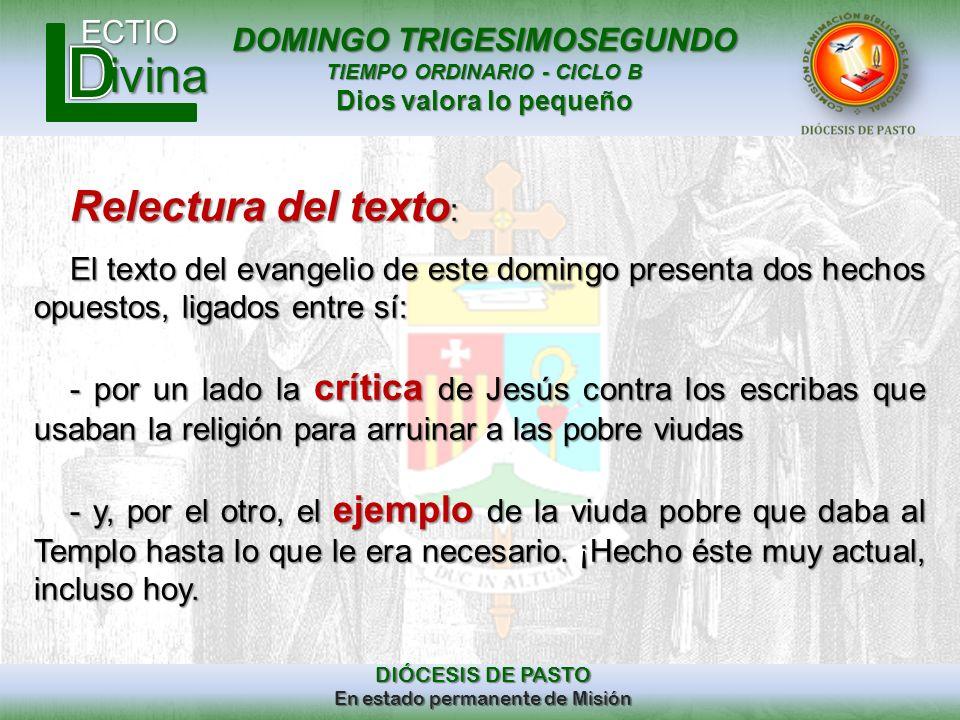 Relectura del texto: El texto del evangelio de este domingo presenta dos hechos opuestos, ligados entre sí: