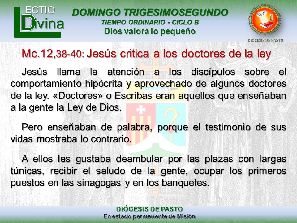 Mc.12,38-40: Jesús critica a los doctores de la ley