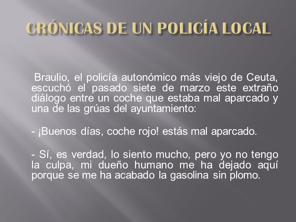 CRÓNICAS DE UN POLICÍA LOCAL