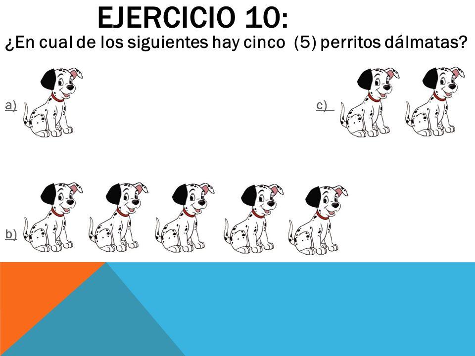 Ejercicio 10: ¿En cual de los siguientes hay cinco (5) perritos dálmatas