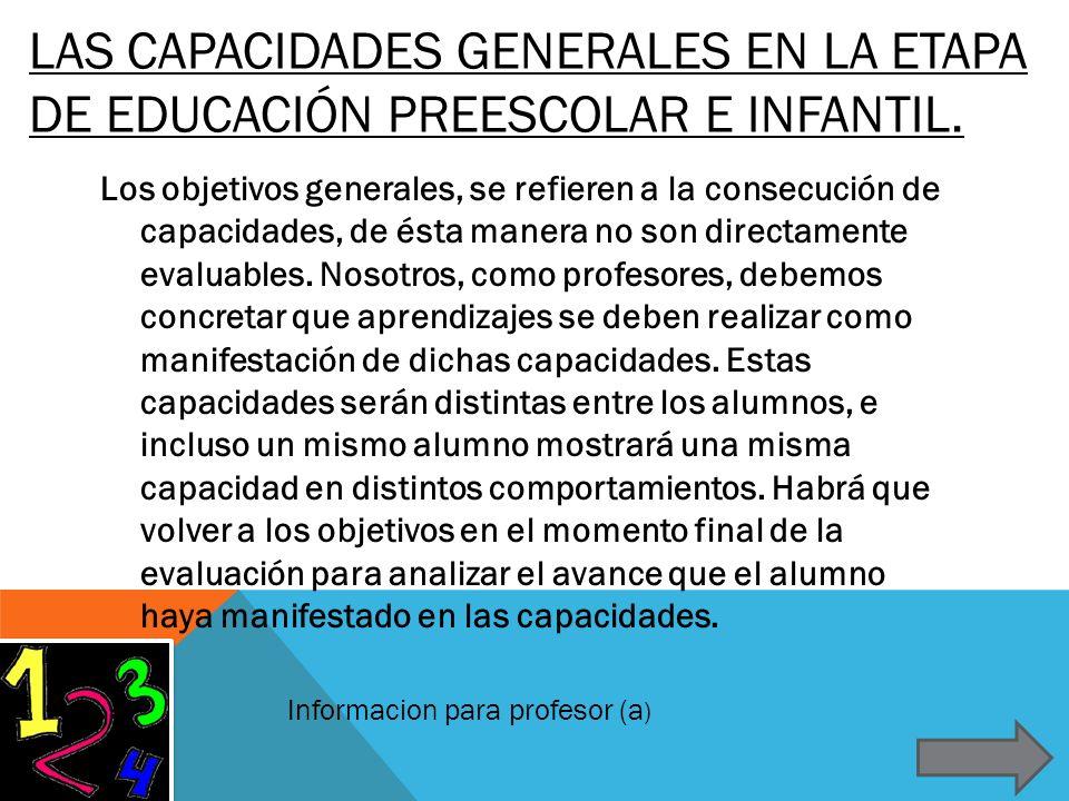 LAS CAPACIDADES GENERALES EN LA ETAPA DE EDUCACIÓN PREESCOLAR E INFANTIL.