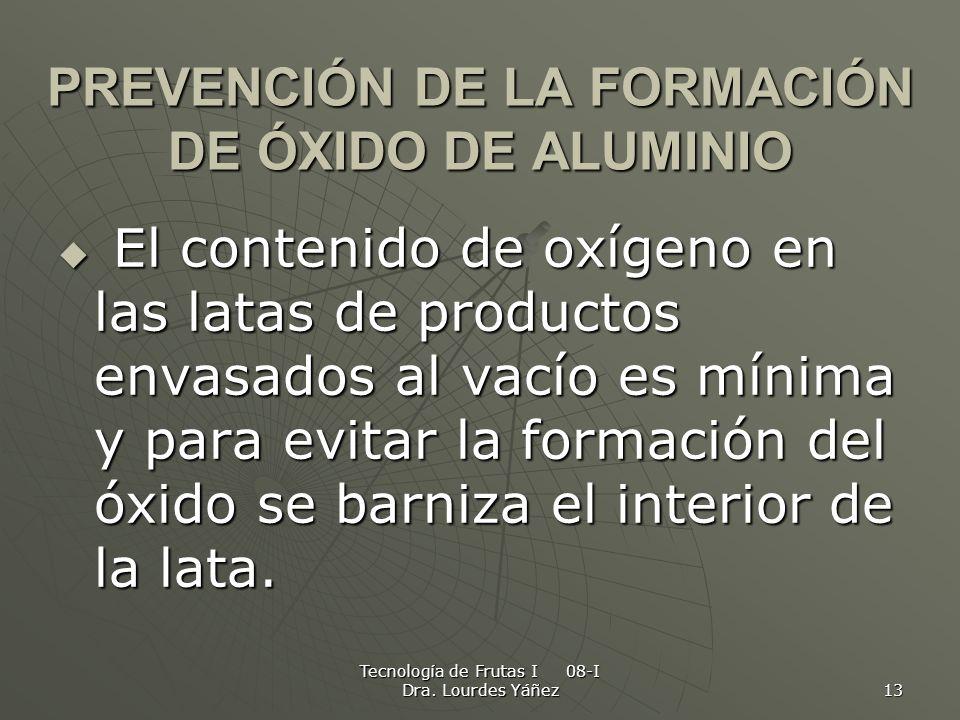 PREVENCIÓN DE LA FORMACIÓN DE ÓXIDO DE ALUMINIO
