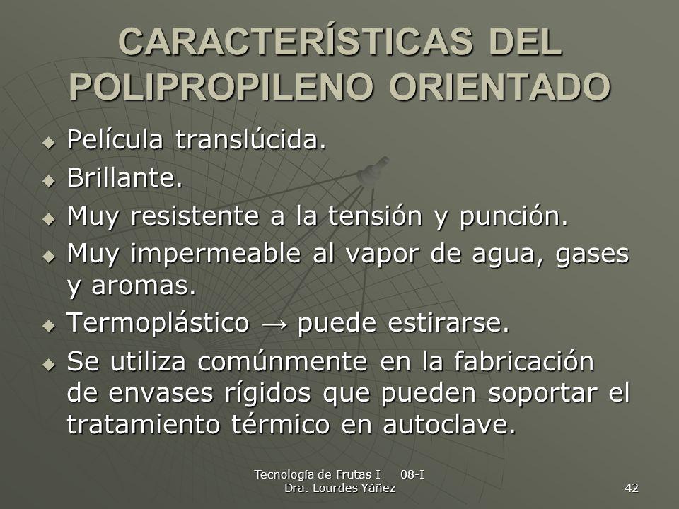 CARACTERÍSTICAS DEL POLIPROPILENO ORIENTADO