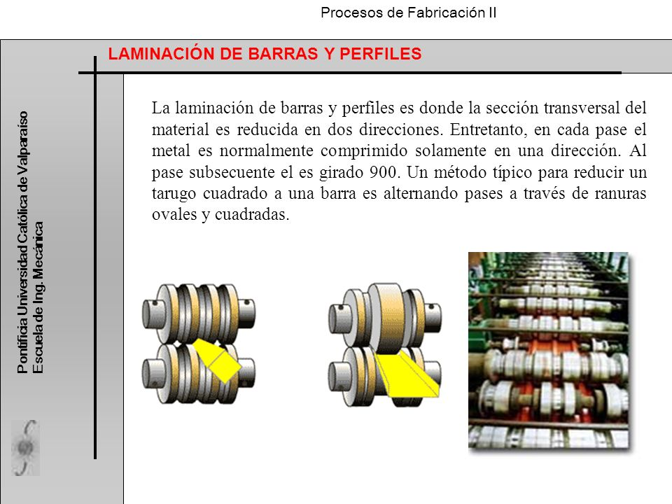LAMINACIÓN DE BARRAS Y PERFILES