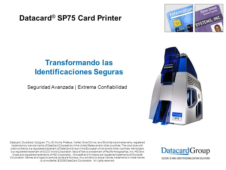 Datacard® SP75 Card Printer