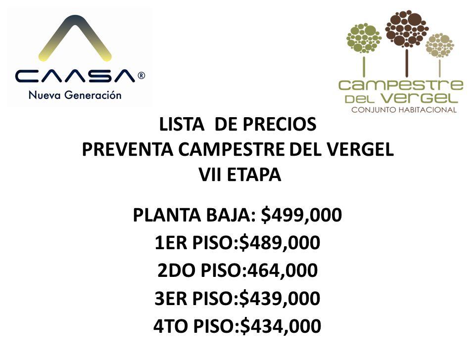 LISTA DE PRECIOS PREVENTA CAMPESTRE DEL VERGEL VII ETAPA