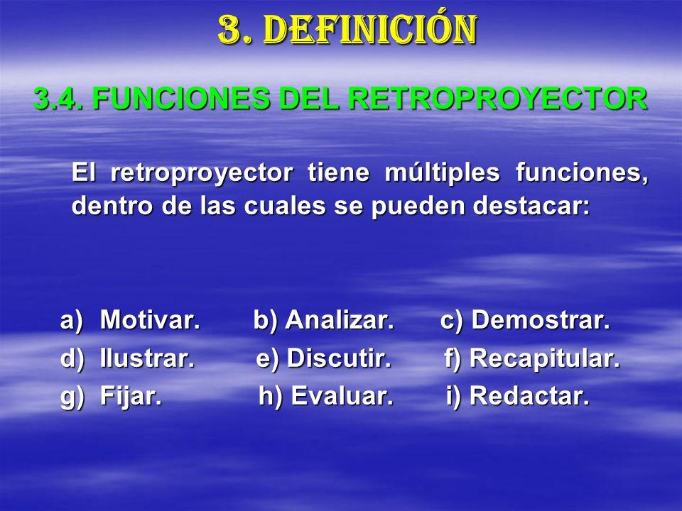 3.4. FUNCIONES DEL RETROPROYECTOR