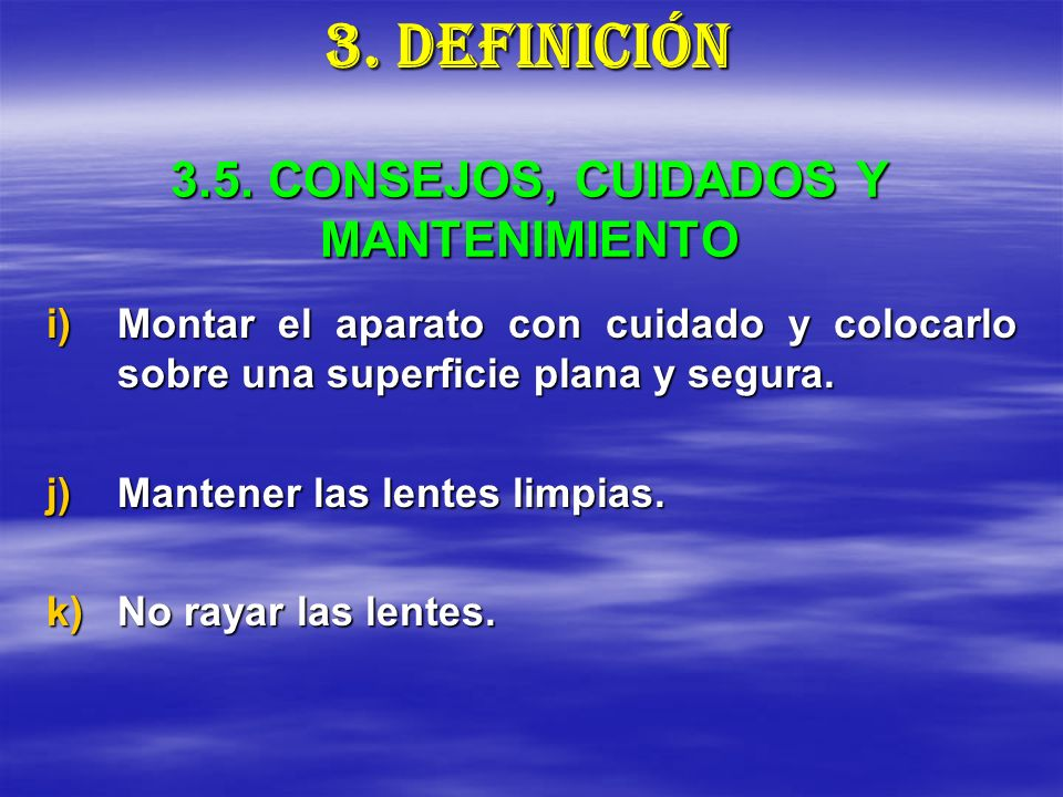3.5. CONSEJOS, CUIDADOS Y MANTENIMIENTO