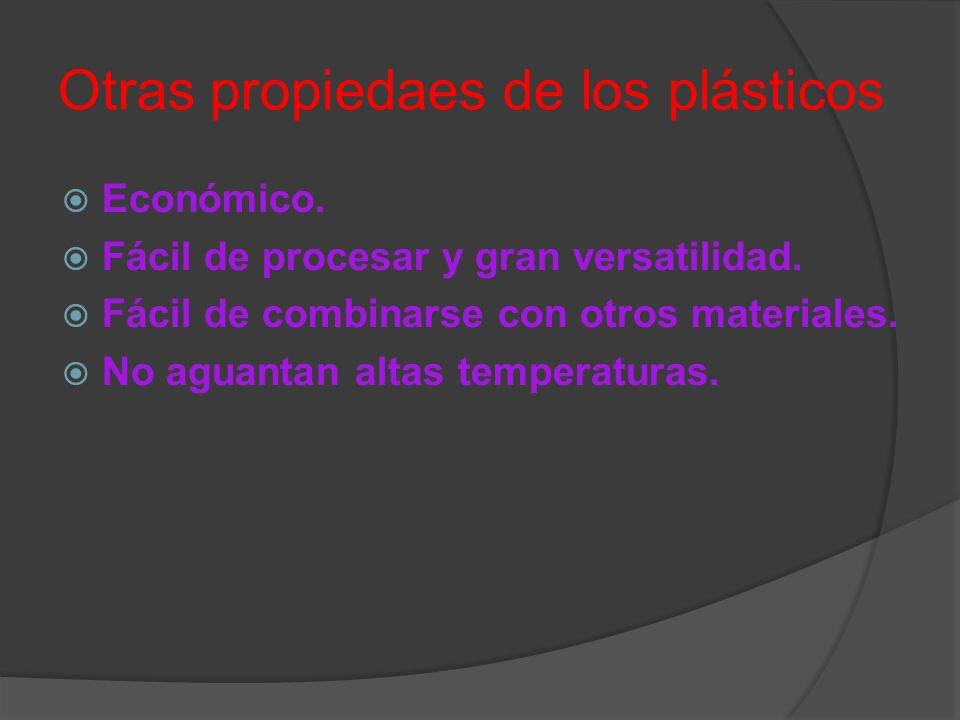 Otras propiedaes de los plásticos