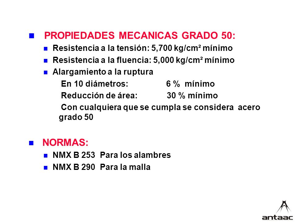 NORMAS: PROPIEDADES MECANICAS GRADO 50: