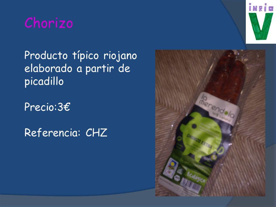 Chorizo Producto típico riojano elaborado a partir de picadillo