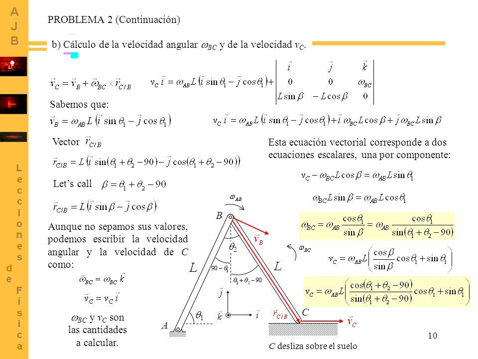 BC y vC son las cantidades a calcular.