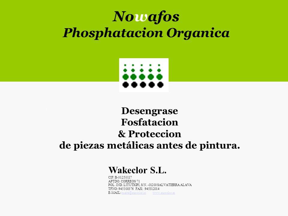 Nowafos Phosphatacion Organica Desengrase Fosfatacion