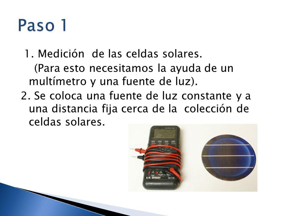Paso 1 1. Medición de las celdas solares.