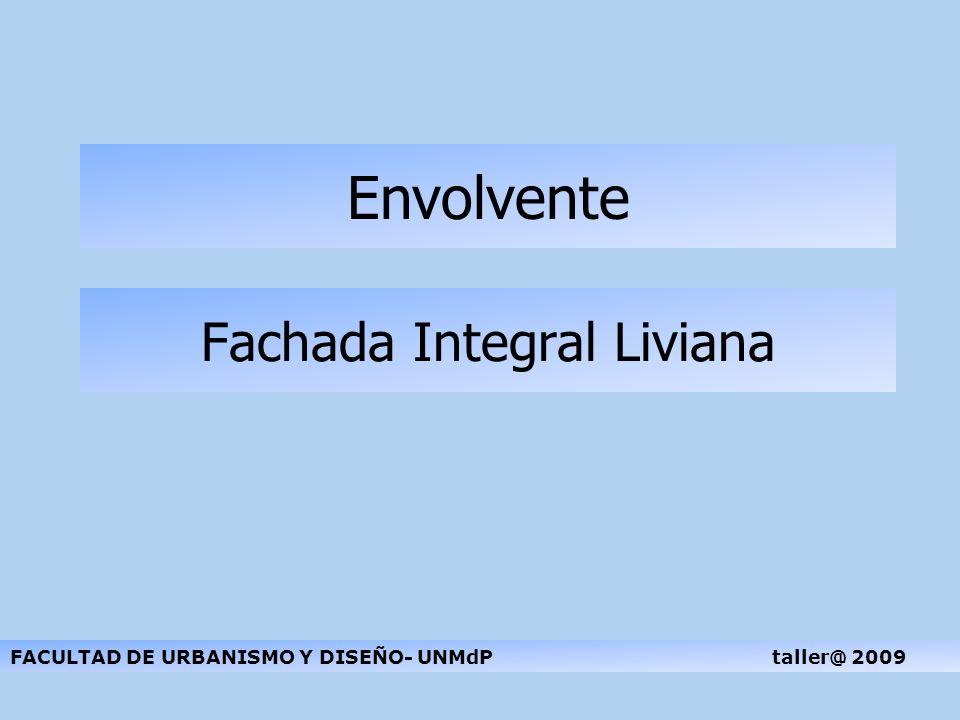Fachada Integral Liviana