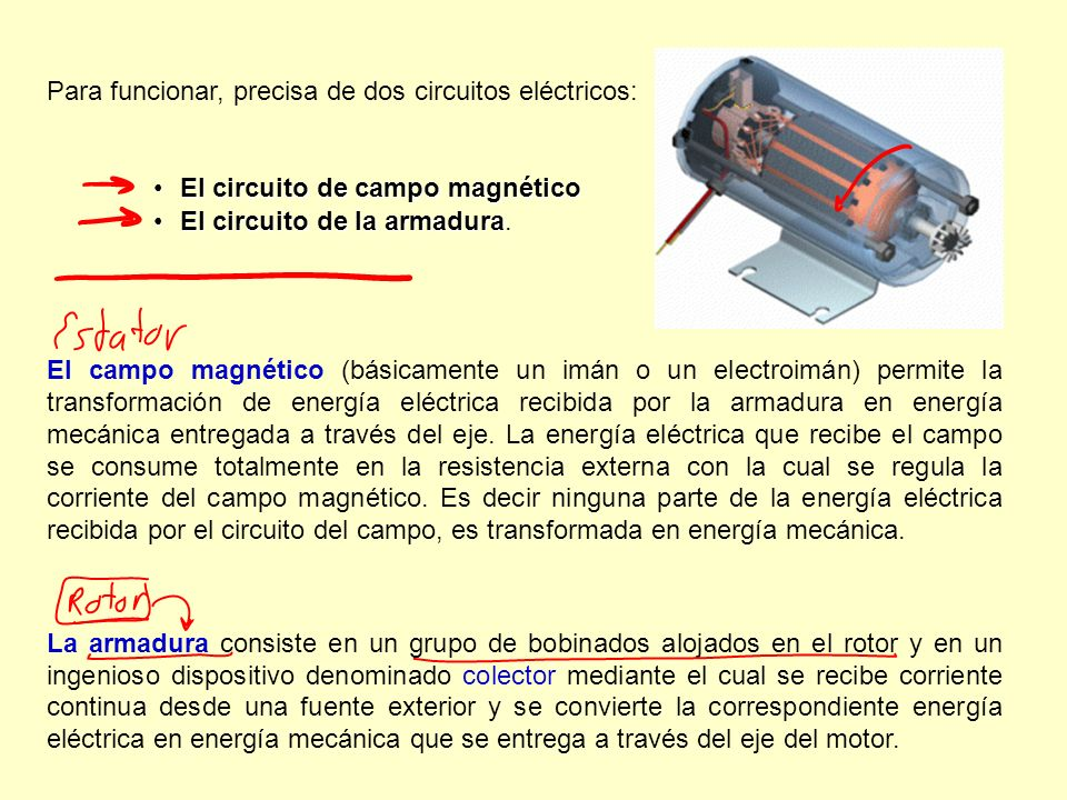 Para funcionar, precisa de dos circuitos eléctricos: