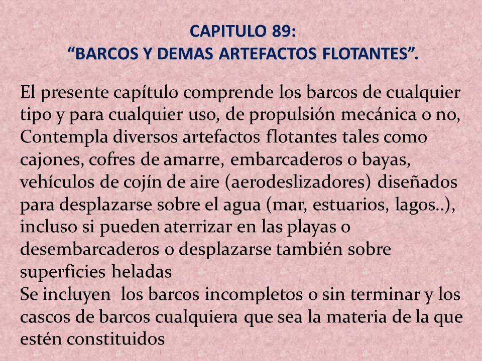 BARCOS Y DEMAS ARTEFACTOS FLOTANTES .