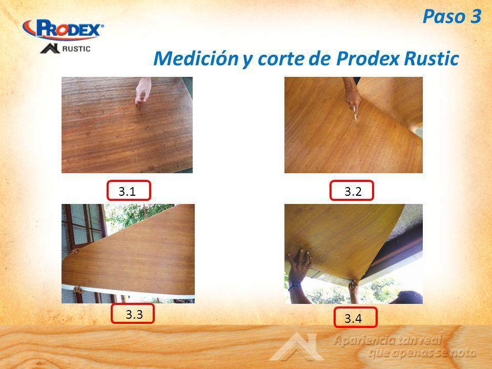 Medición y corte de Prodex Rustic