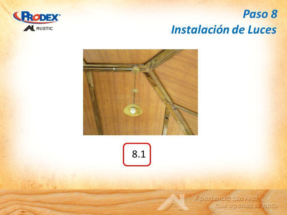 Paso 8 Instalación de Luces 8.1