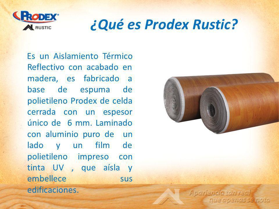 ¿Qué es Prodex Rustic