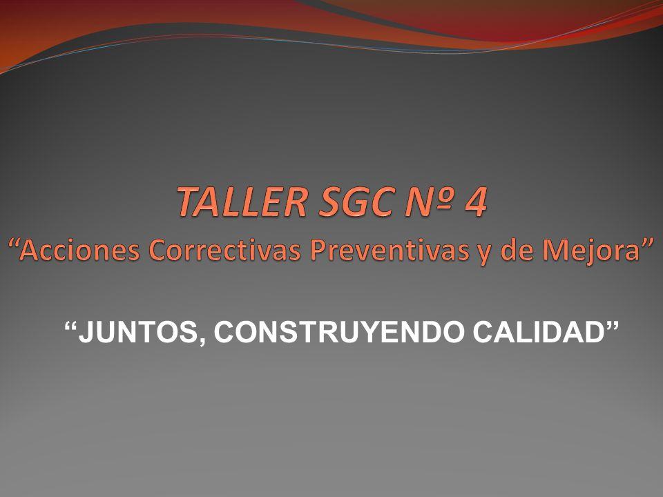 TALLER SGC Nº 4 Acciones Correctivas Preventivas y de Mejora