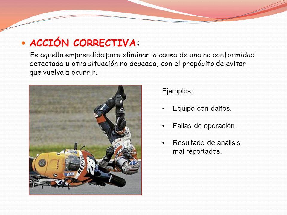ACCIÓN CORRECTIVA: