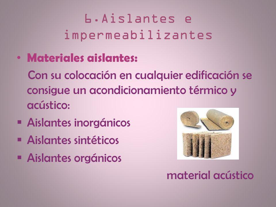 6.Aislantes e impermeabilizantes