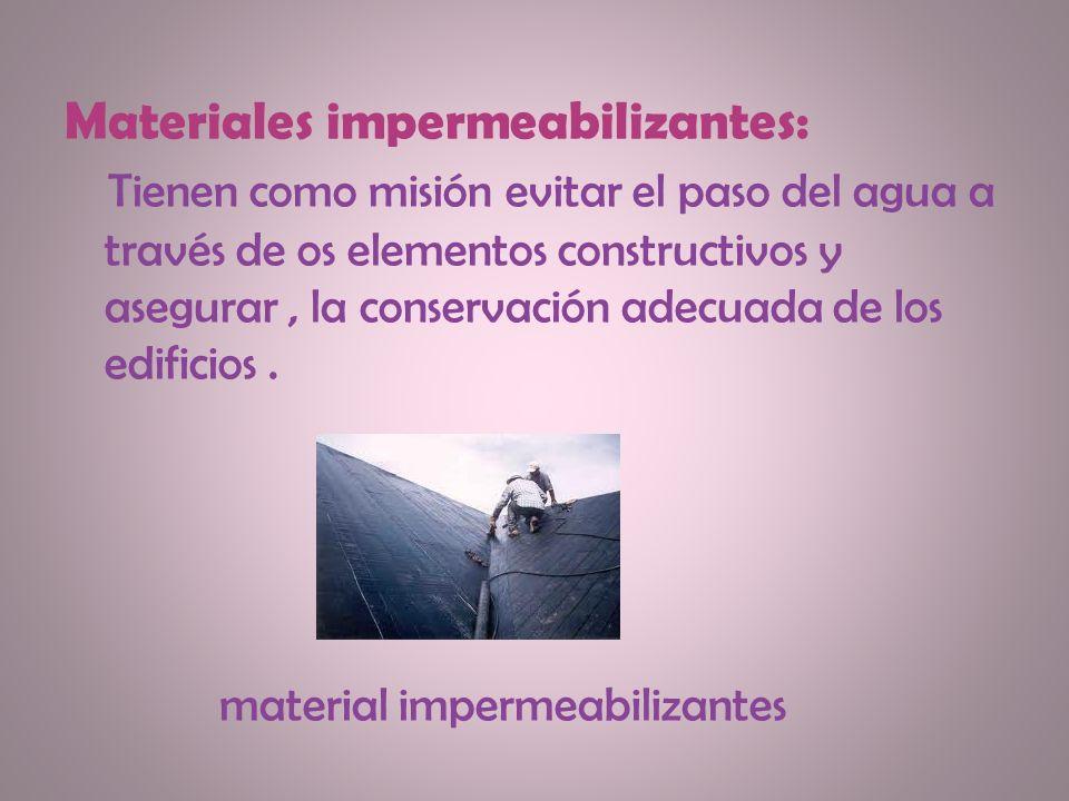 Materiales impermeabilizantes: