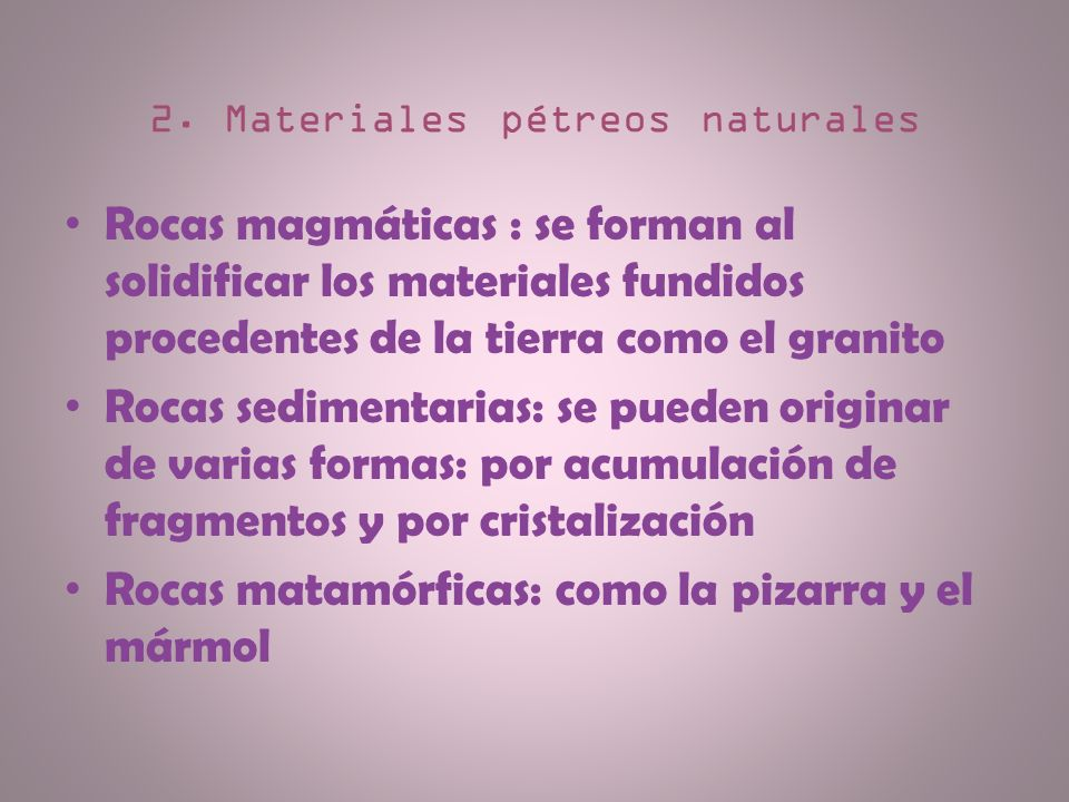 2. Materiales pétreos naturales