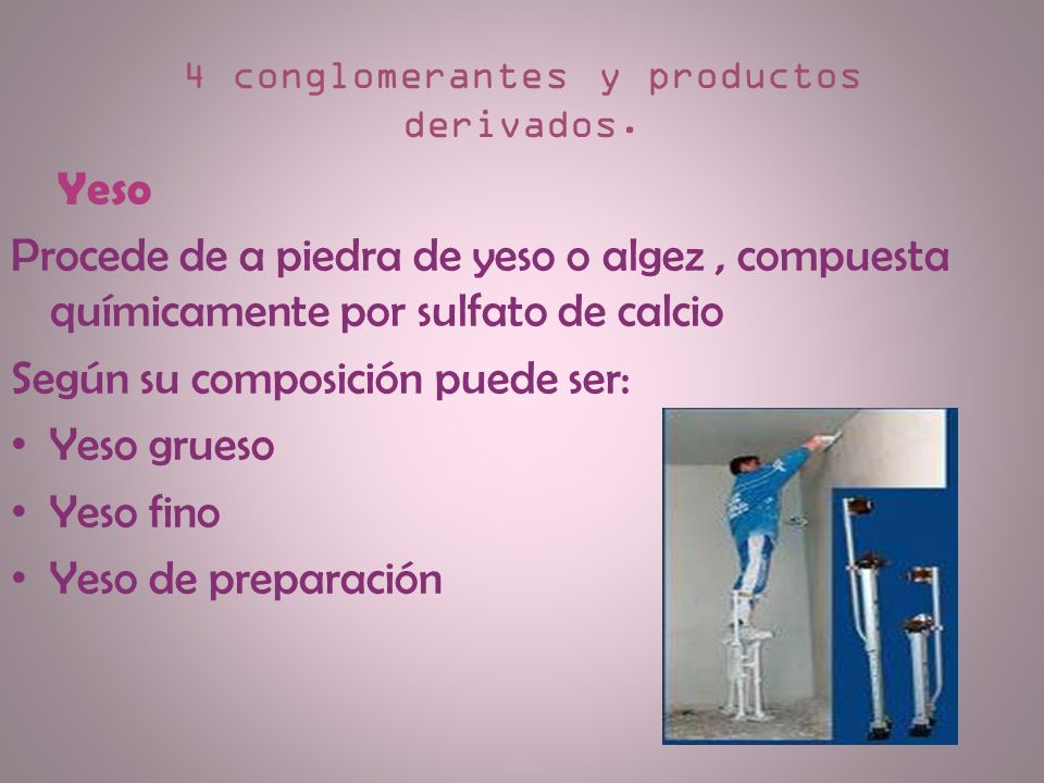 4 conglomerantes y productos derivados.