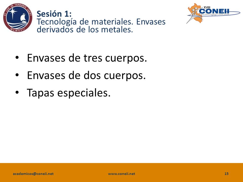Sesión 1: Tecnología de materiales. Envases derivados de los metales.