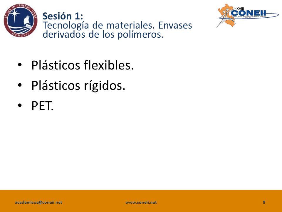 Plásticos flexibles. Plásticos rígidos. PET.