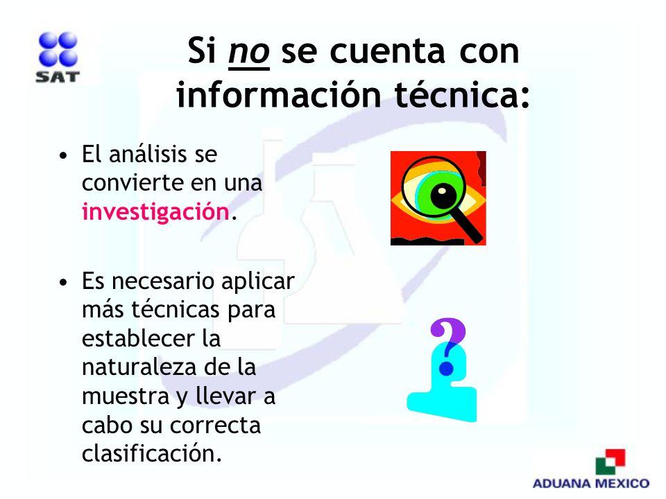 Si no se cuenta con información técnica: