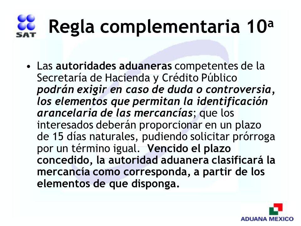 Regla complementaria 10a