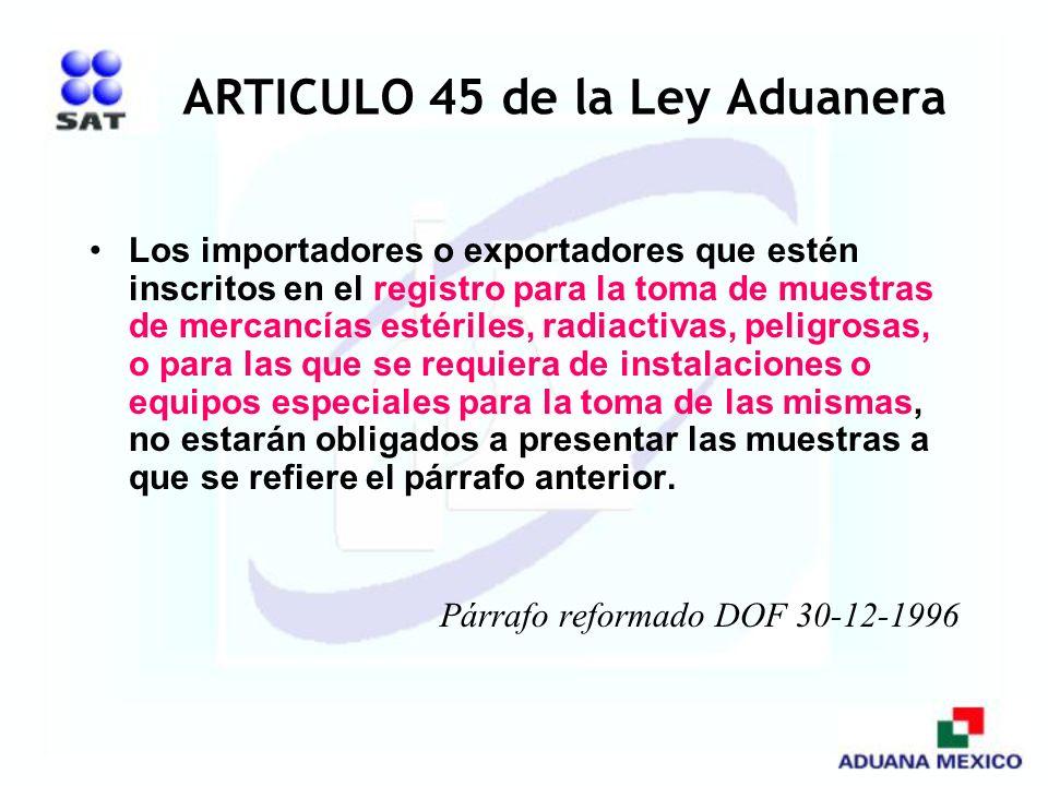 ARTICULO 45 de la Ley Aduanera