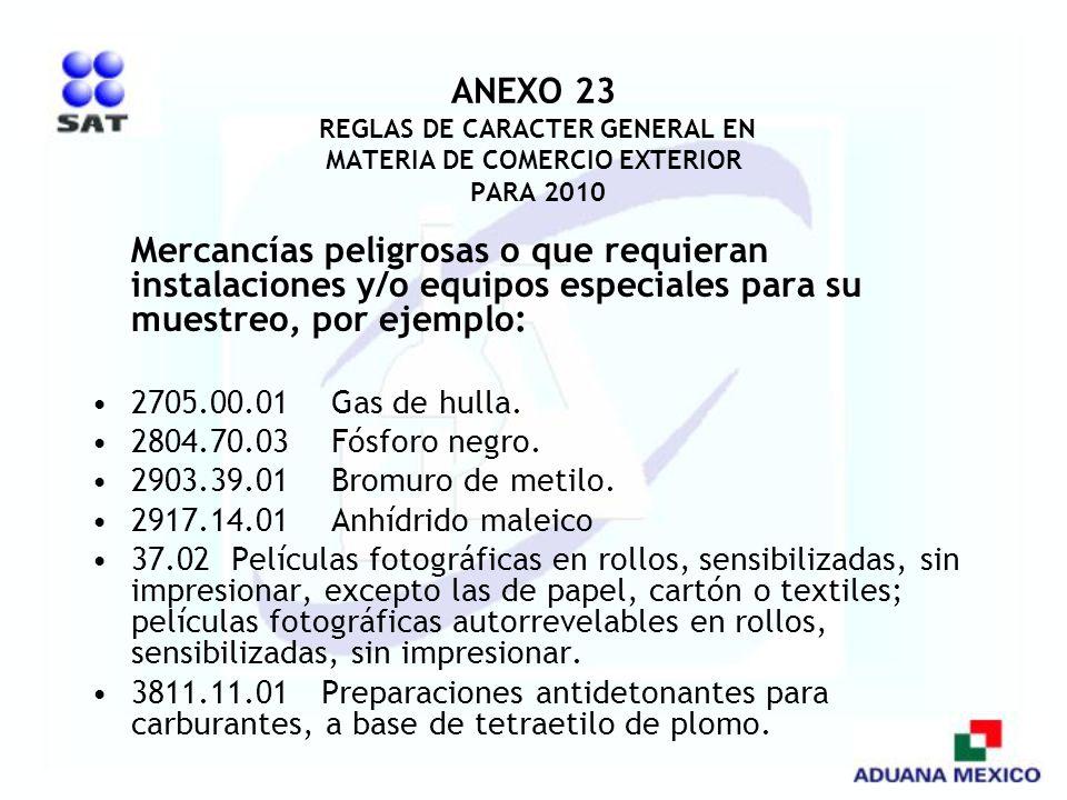 ANEXO 23 REGLAS DE CARACTER GENERAL EN MATERIA DE COMERCIO EXTERIOR PARA 2010