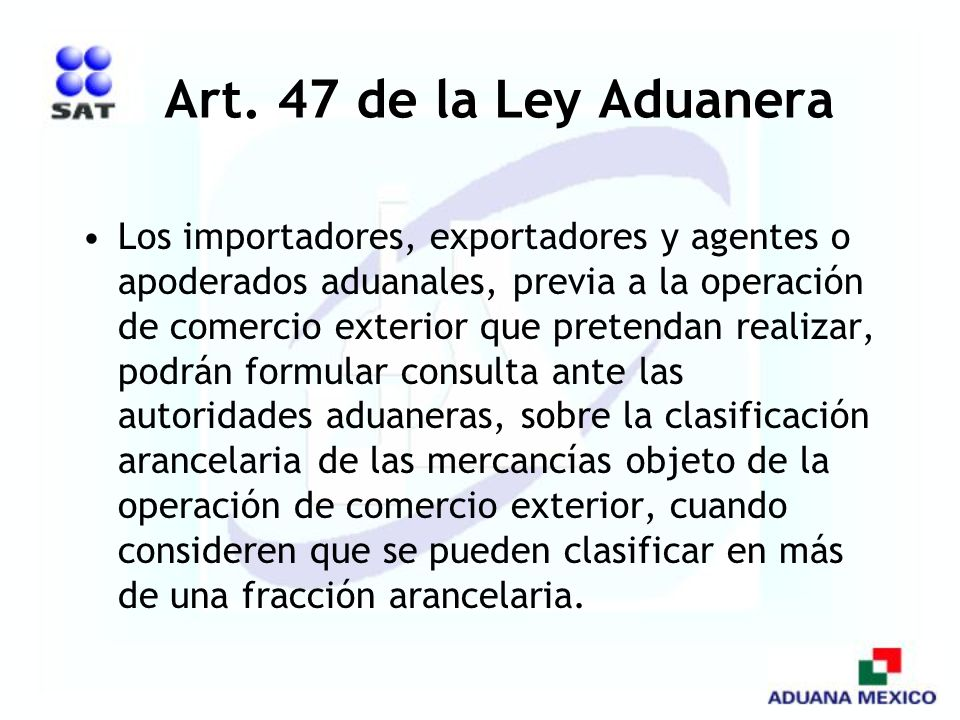 Art. 47 de la Ley Aduanera