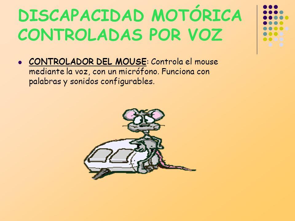 DISCAPACIDAD MOTÓRICA CONTROLADAS POR VOZ