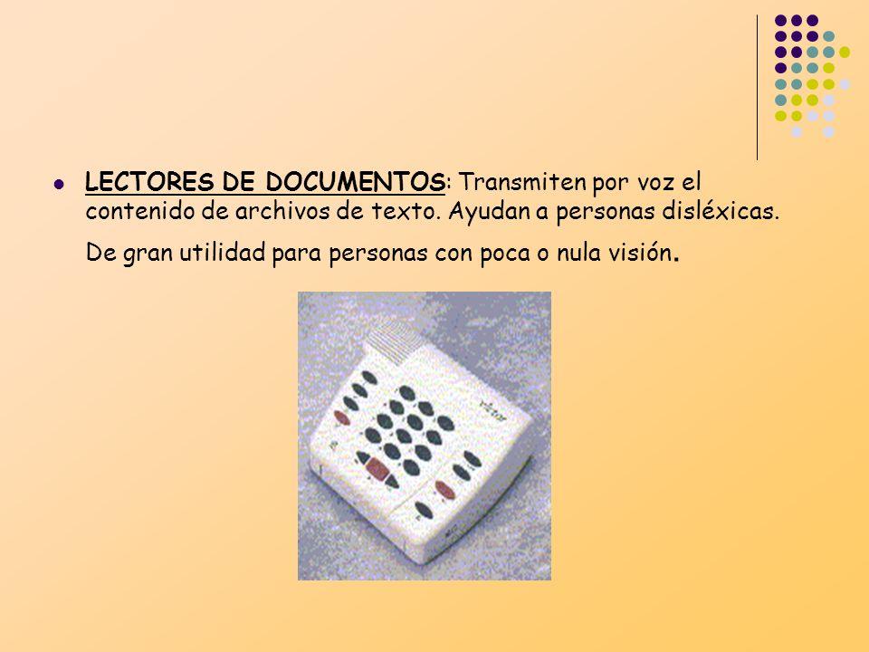 LECTORES DE DOCUMENTOS: Transmiten por voz el contenido de archivos de texto.