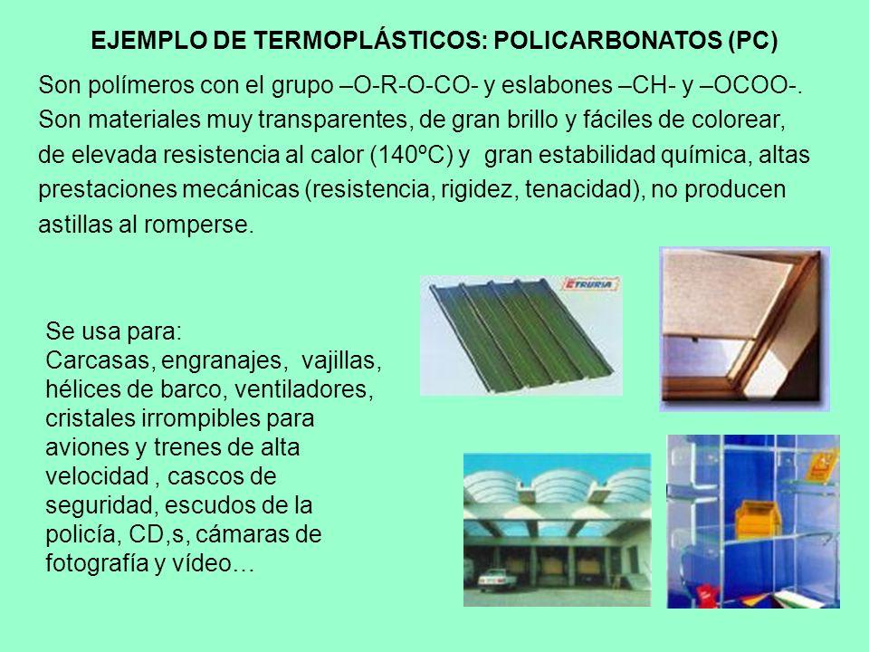 EJEMPLO DE TERMOPLÁSTICOS: POLICARBONATOS (PC)