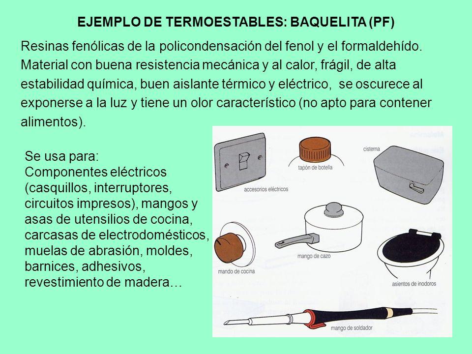 EJEMPLO DE TERMOESTABLES: BAQUELITA (PF)