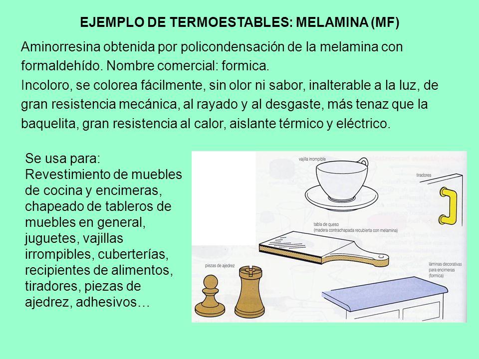 EJEMPLO DE TERMOESTABLES: MELAMINA (MF)
