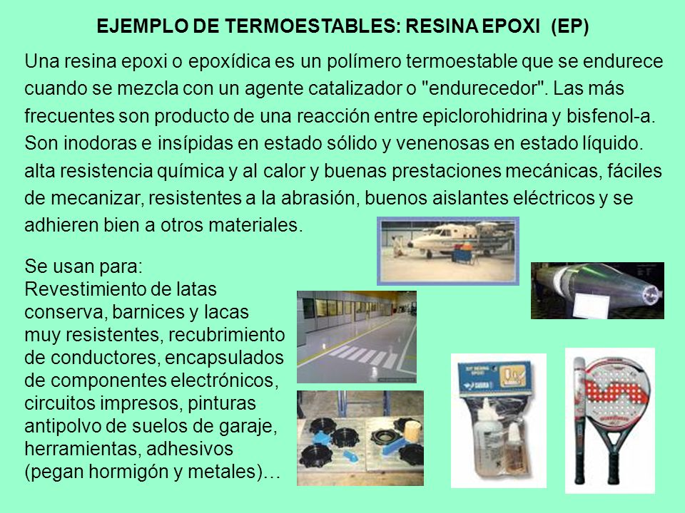 EJEMPLO DE TERMOESTABLES: RESINA EPOXI (EP)
