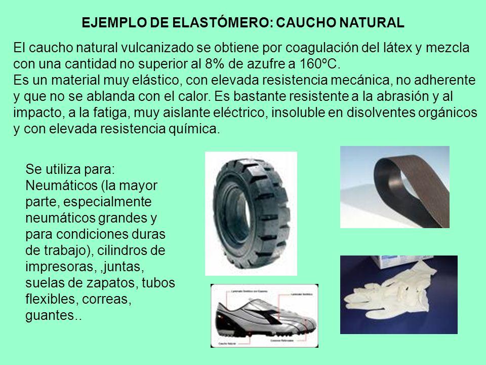 EJEMPLO DE ELASTÓMERO: CAUCHO NATURAL