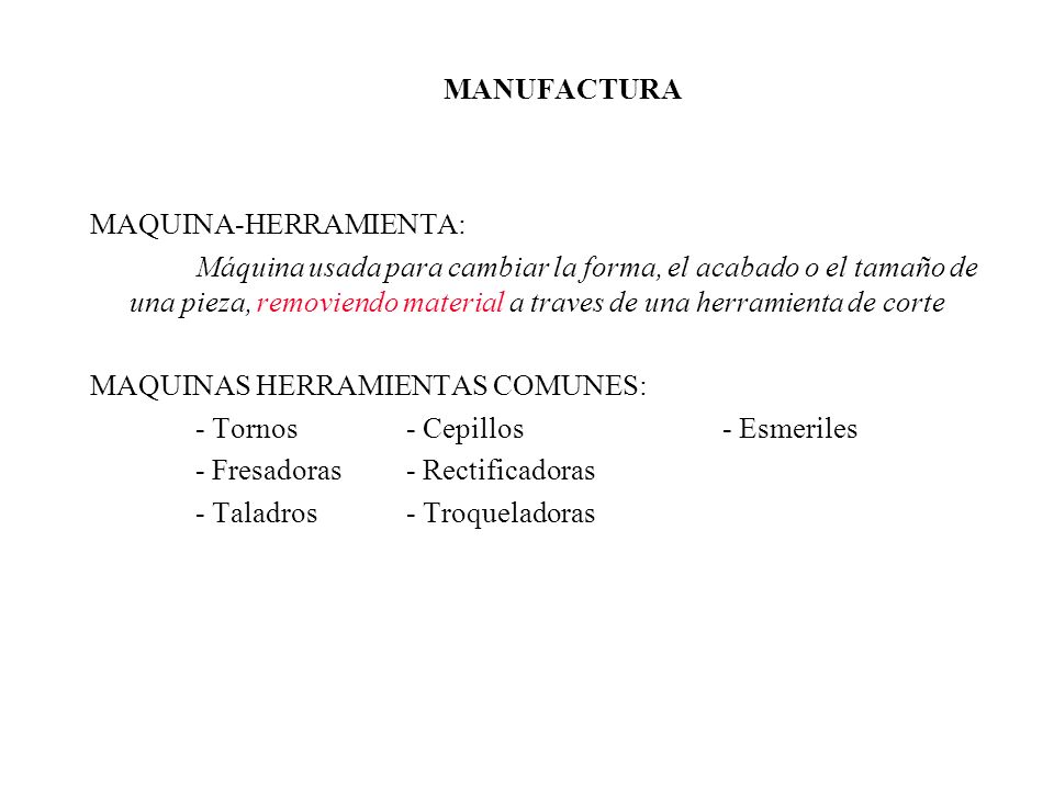 MANUFACTURA MAQUINA-HERRAMIENTA: