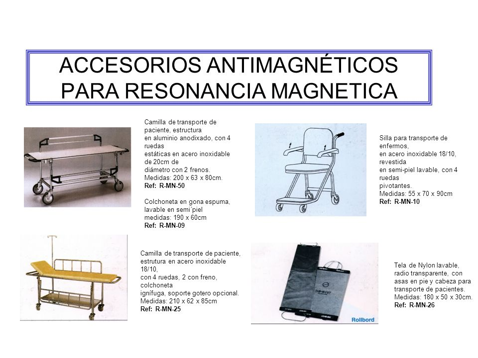 ACCESORIOS ANTIMAGNÉTICOS PARA RESONANCIA MAGNETICA