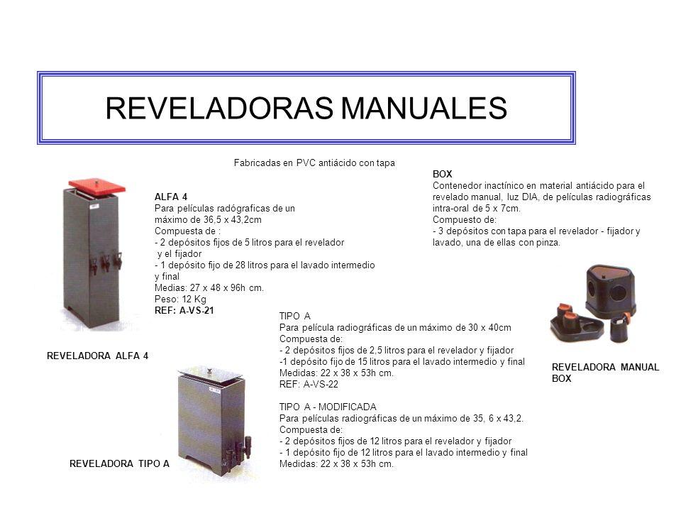 REVELADORAS MANUALES Fabricadas en PVC antiácido con tapa BOX