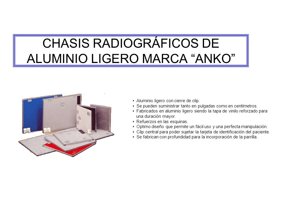CHASIS RADIOGRÁFICOS DE ALUMINIO LIGERO MARCA ANKO